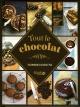 Couverture : Tout le chocolat : techniques & recettes