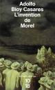 Couverture : Invention de Morel (L') Adolfo Bioy Casares