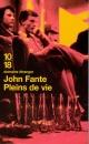 Couverture : Pleins de vie John Fante