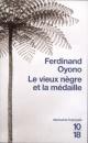 Couverture : Vieux Nègre et la Médaille (Le) Ferdinand Oyono