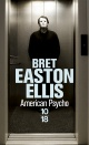Couverture : American psycho Bret Easton Ellis