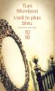 Couverture : L'oeil le plus bleu Toni Morrison