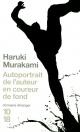 Couverture : Autoportrait de l'auteur en coureur de fond Haruki Murakami