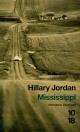 Couverture : Mississippi Hillary Jordan