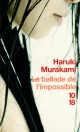 Couverture : Ballade de l'impossible (La) Haruki Murakami