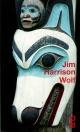 Couverture : Wolf: mémoires fictifs Jim Harrison