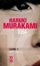 Couverture : 1Q84 Livre 1: Avril-juin Haruki Murakami