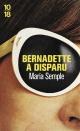 Couverture : Bernadette a disparu: roman Maria Semple