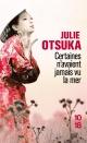 Couverture : Certaines n'avaient jamais vu la mer Julie Otsuka