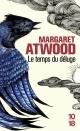 Couverture : Temps du déluge (Le) Margaret Atwood