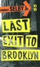 Couverture : Last exit to Brooklyn Hubert Selby