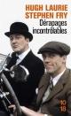 Couverture : Dérapages incontrôlables Hugh Laurie, Stephen Fry
