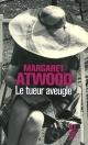 Couverture : Le tueur aveugle Margaret Atwood