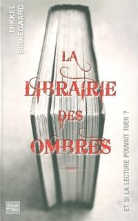 Librairie des Ombres (La)