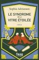 Couverture : Le syndrome de la vitre étoilée Sophie Adriansen