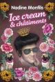 Couverture : Ice Cream et châtiments Nadine Monfils