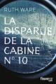 Couverture : La disparue de la cabine No 10 Ruth Ware