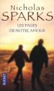 Couverture : Pages de notre amour (Les) Nicholas Sparks