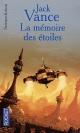 Couverture : Mémoire des Étoiles (La) Jack Vance