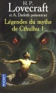 Couverture : Légendes du mythe de Cthulhu Vol.1- L'appel de Cthulhu Howard Phillips Lovecraft, August William Derleth