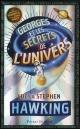 Couverture : George et les secrets de l'Univers Lucy & Stephen Hawking