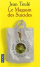 Couverture : Magasin des suicides Jean Teulé