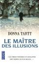 Couverture : Maître des illusions (Le) Donna Tartt