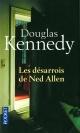 Couverture : Les désarrois de Ned Allen Douglas Kennedy