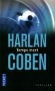Couverture : Temps mort: Thriller Harlan Coben