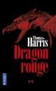 Couverture : Dragon rouge: Thriller Thomas Harris