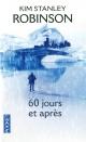 Couverture : 60 Jours et Après Kim Stanley Robinson