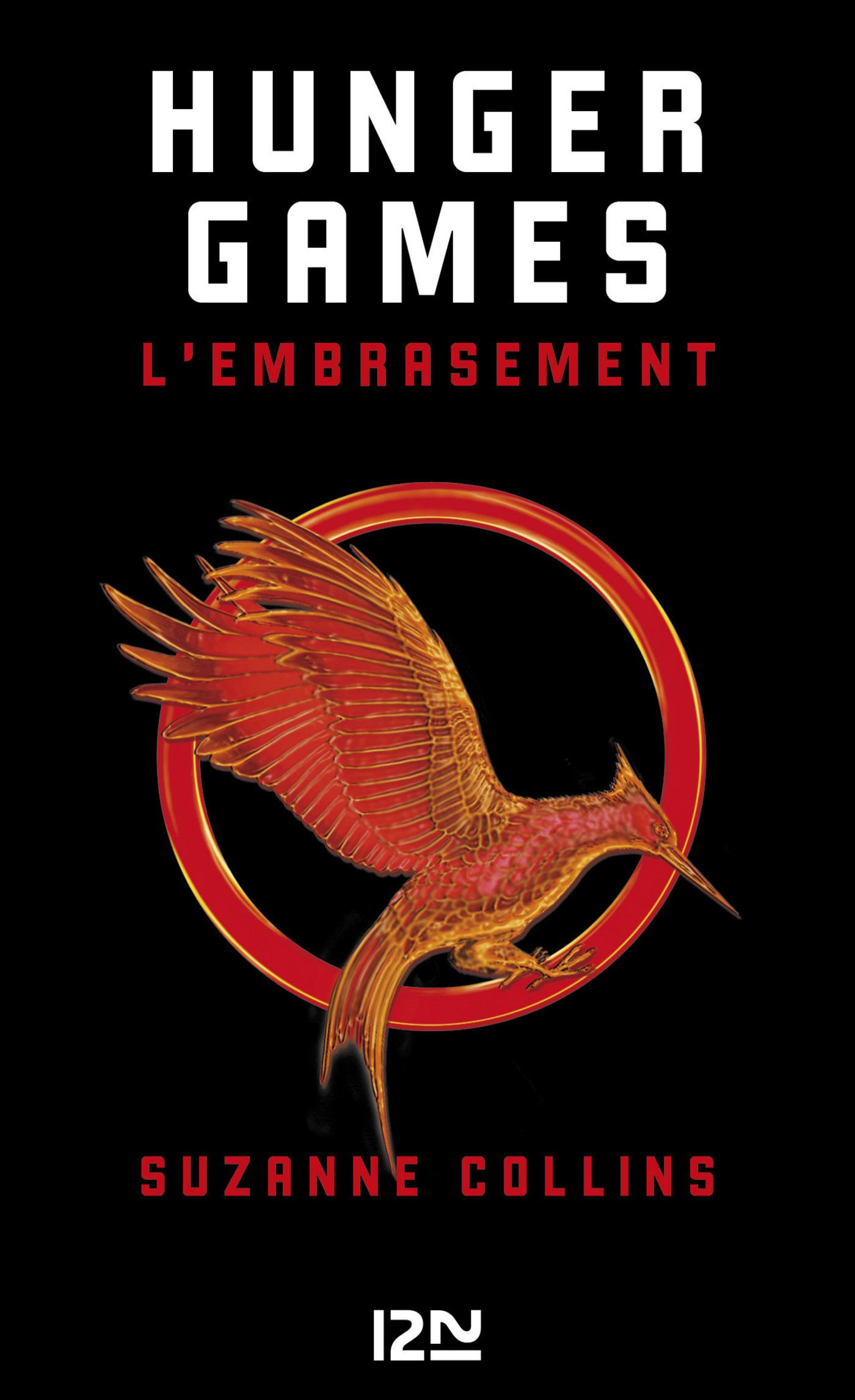 Couverture : Hunger Games T.2 : L'embrasement Suzanne Collins