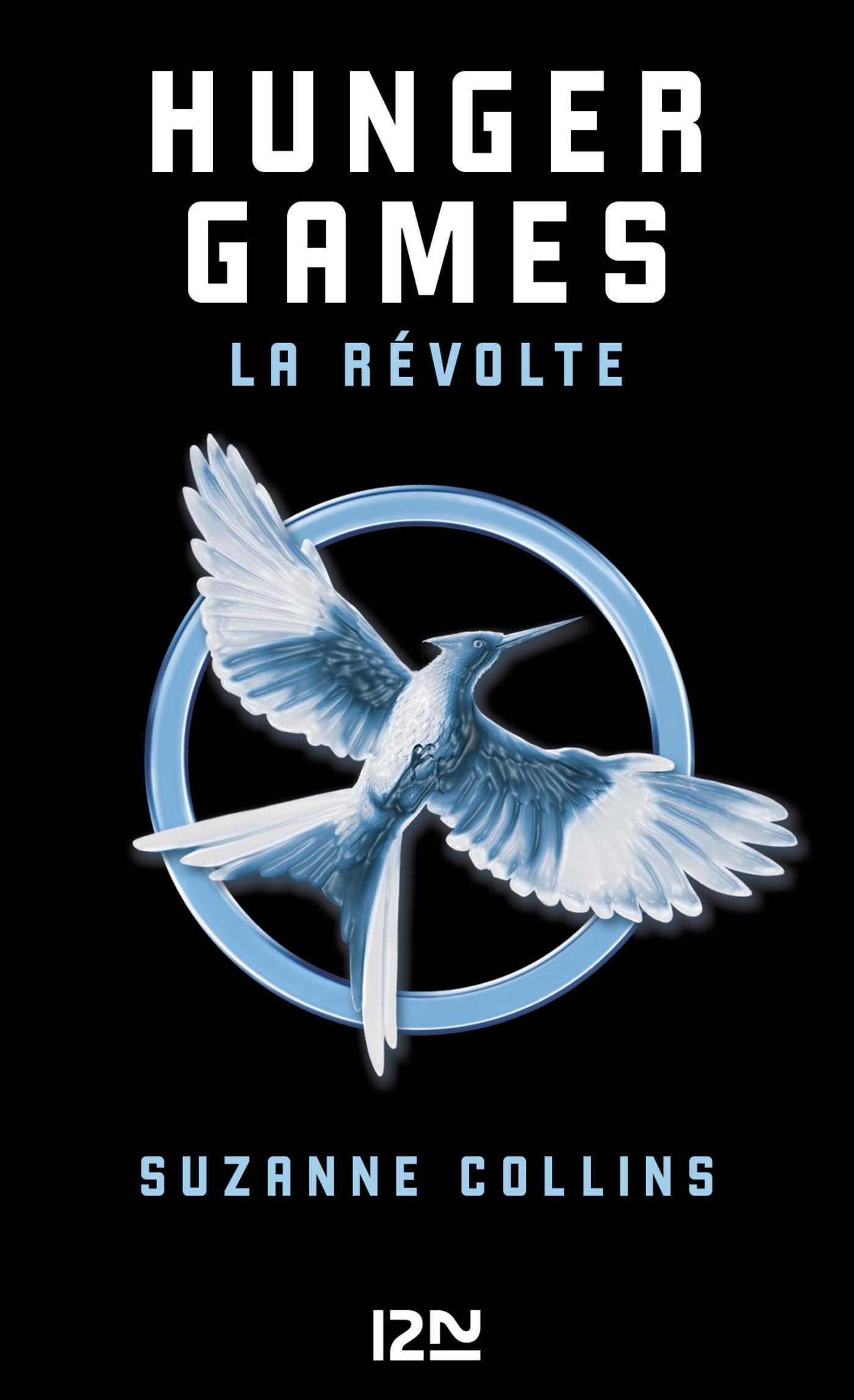Couverture : Hunger Games T.3: La révolte Suzanne Collins