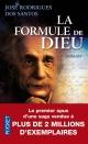 Couverture : Formule de Dieu (La) José Rodrigues Dos Santos