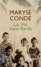 Couverture : La vie sans fards Maryse Condé