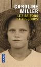 Couverture : Saisons et les jours(Les) Caroline Miller, Elizabeth Fox-genovese