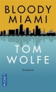 Couverture : Bloody Miami Tom Wolfe