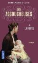 Couverture : Les accoucheuses T.1 : La fierté Anne-marie Sicotte