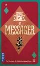 Couverture : Le messager Markus Zusak
