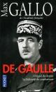 Couverture : De Gaulle T.1: La solitude du combattant Max Gallo