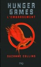 Couverture : Hunger games T.2: L'embrasement Suzanne Collins