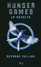 Couverture : Hunger Games T.3 : La révolte Suzanne Collins