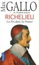 Couverture : Richelieu : la foi dans la France Max Gallo