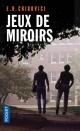 Couverture : Jeux de miroirs Eugen-ovidiu Chirovici