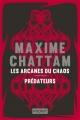 Couverture : Les arcanes du chaos Maxime Chattam