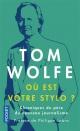Couverture : Où est votre stylo ?: chroniques d'Amérique et d'ailleurs Philippe Labro, Tom Wolfe