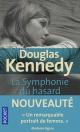 Couverture : La symphonie du hasard T.1 Douglas Kennedy