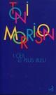 Couverture : L'Œil le plus bleu Toni Morrison