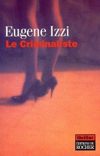 Criminaliste (Le)