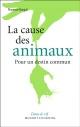 Couverture : Cause des animaux (La): pour une communauté de destin Florence Burgat